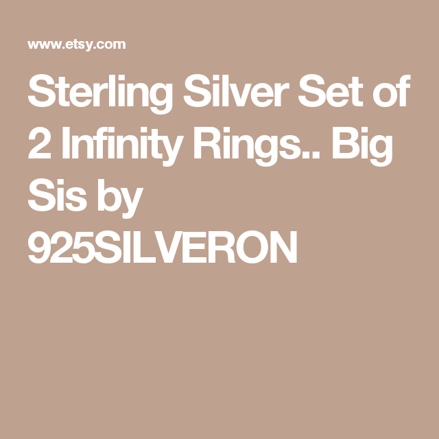 Sterling Silver Set of 2 Infinity Rings.. Big Sis by 925SILVERON