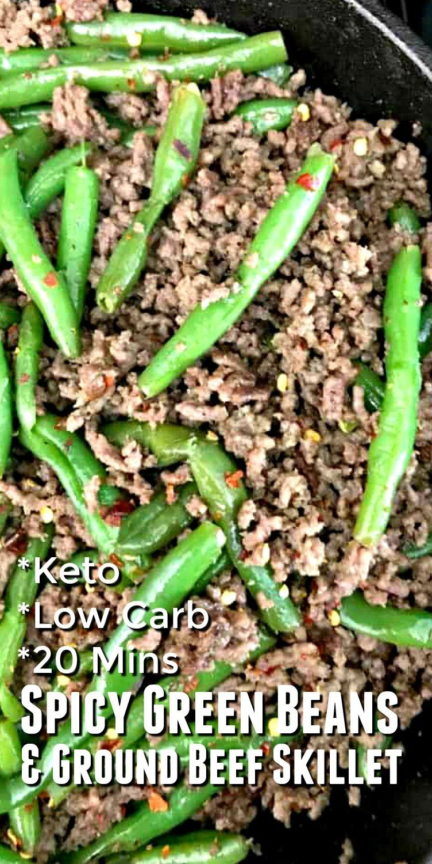 Photo of Keto Spicy Green Beans & Ground Beef Skillet #dietmenu Keto …