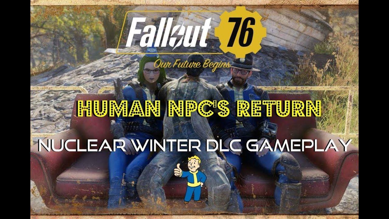 Fallout 76 News Human Npc S Return Nuclear Winter Dlc