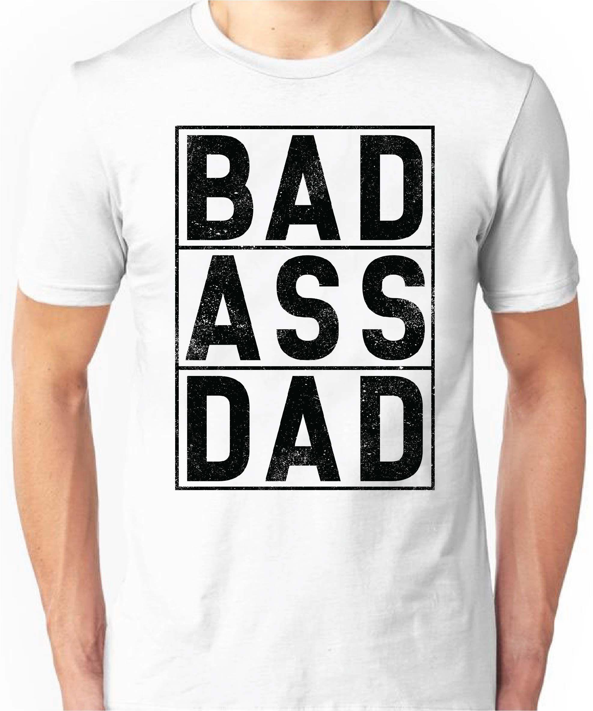 861e8cd1 Bad ass dad shirts | Fathers day ideas! | Dad, son shirts, DIY ...