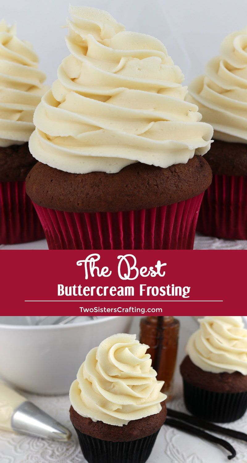 The Best Buttercream Frosting This is THE Best Buttercream Frosting recipe and the only one we use. It is easy to make and anything you put it on will taste better. We promise!! #greatnames