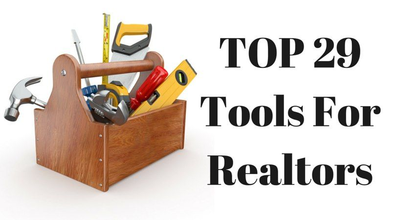 Tools not only make your life easier, they help you close more leads. These are the top tools agents should be using.