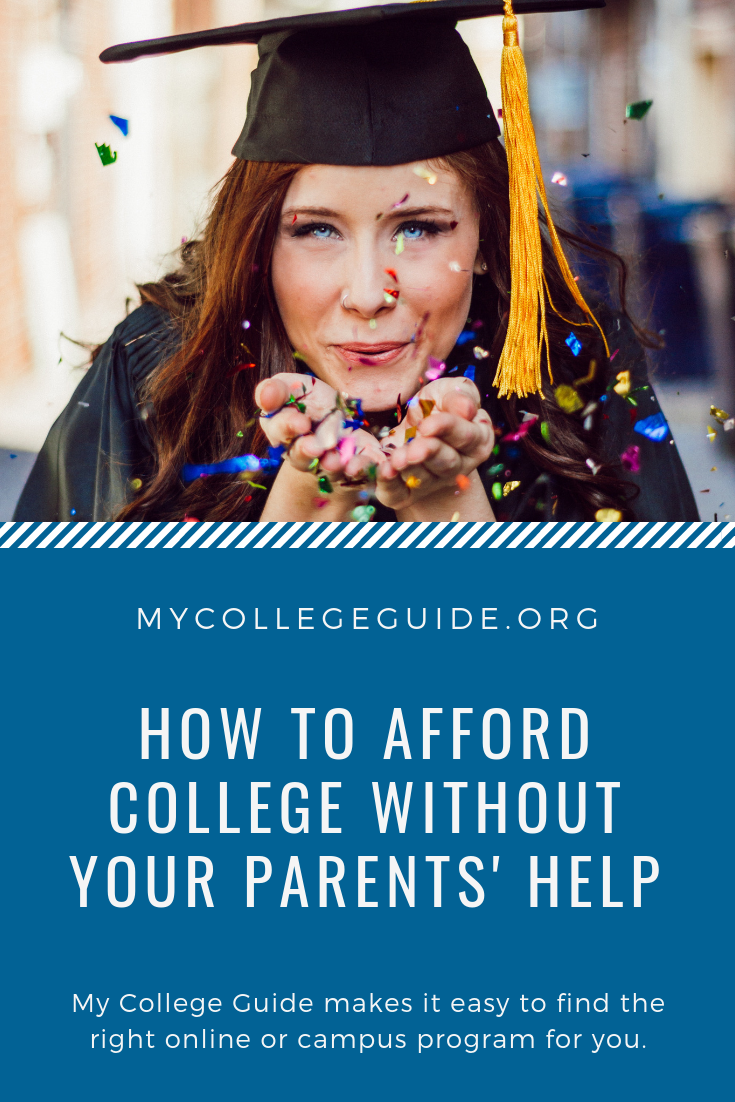 how to afford college without your parents help | financial aid