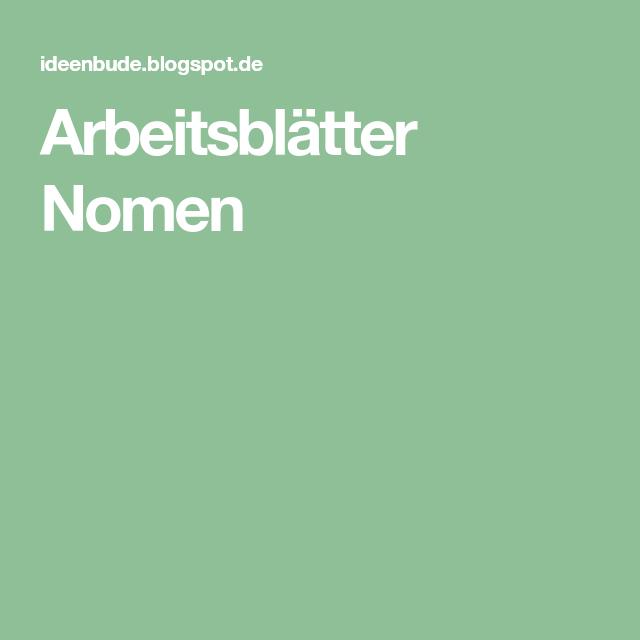 Arbeitsblätter Nomen   deutsch   Pinterest