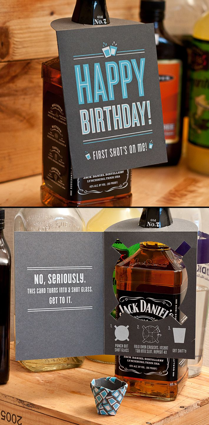 """Shot Glass Birthday Card ---> It reads, """"Happy Birthday! First shot's on me! ...(Inside) No, seriously. This card turns into a shot glass. Get to it."""""""