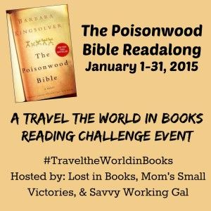 The Poisonwood Bible Readalong Schedule January 2015 By Mom S Small Victorie Join Savvy Wor Reading Challenge Friendship Quote Thought Provoking Book Essay Study Guide Question And Answer Ap Literature Sample