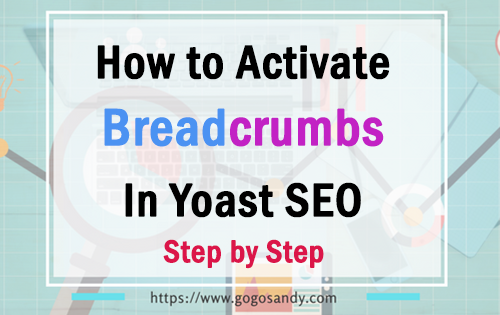 How to Activate Yoast SEO Breadcrumbs in WordPress