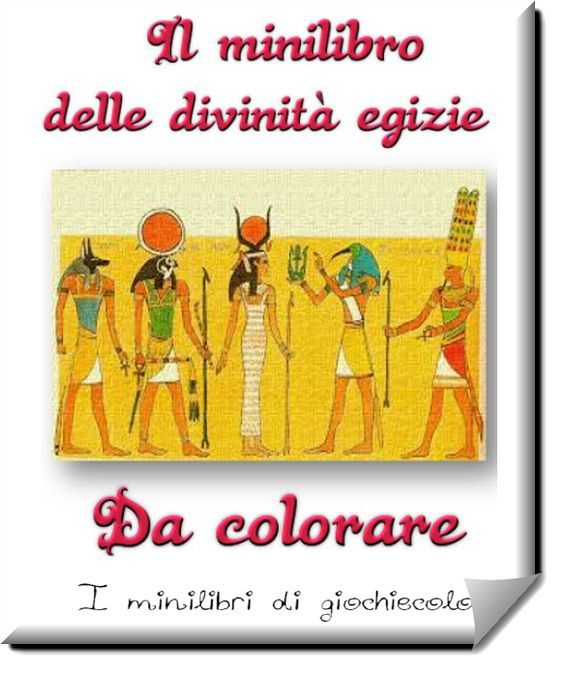 Le Divinità Egizie Da Colorare Schede Didattiche Sulle Divinità