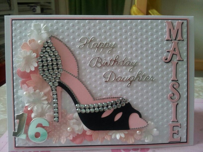 Female Shoe Theme 16th Card Birthday Cards For Women Birthday Cards Diy Cricut Birthday Cards