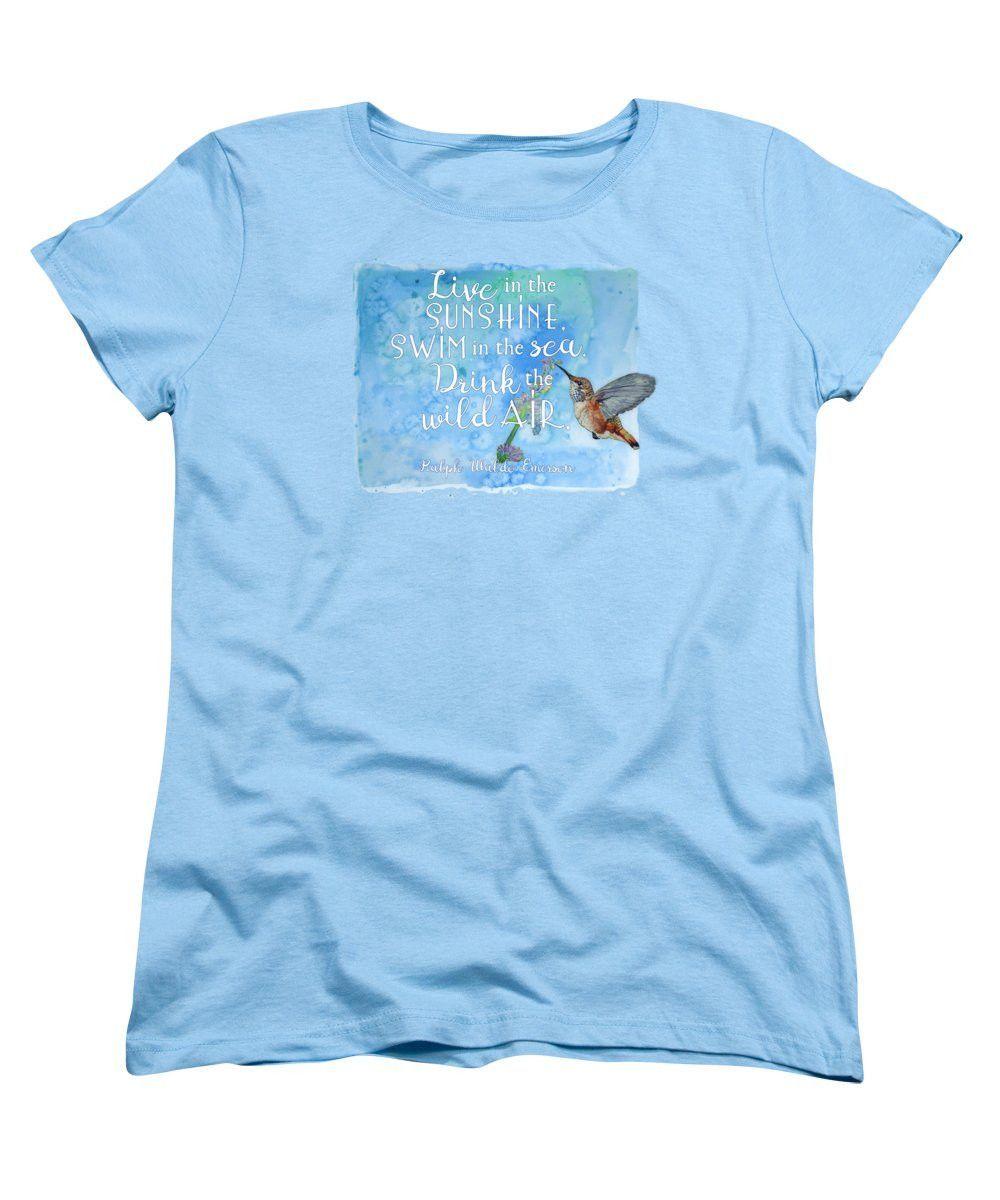 Hummingbird T-Shirts | Swim in the Sunshine - Swim in the Sea - Drink the Wild Air