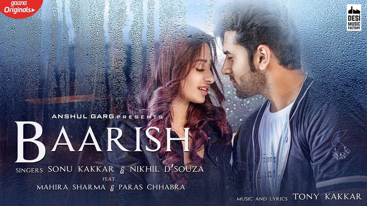 Baarish Mahira Sharma Paras Chhabra Sonu Kakkar Nikhil D Souza In 2020 Sonu Kakkar Songs News Songs