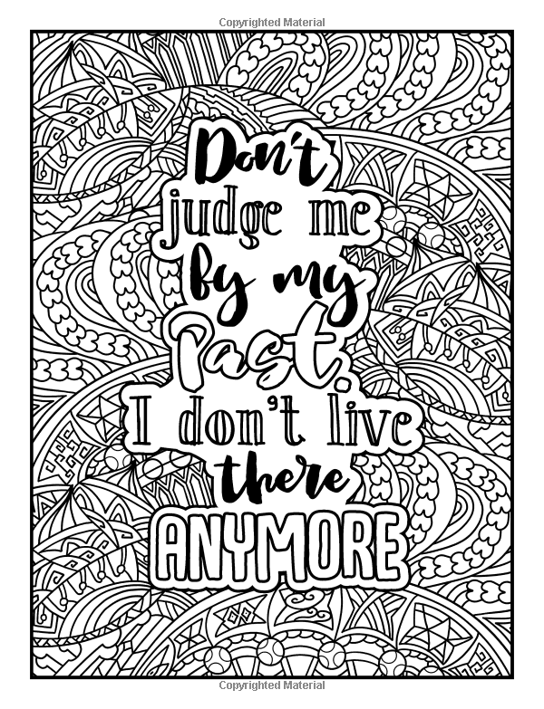 Amazon Com An Inspirational Colouring Book For Everyone Be Fearless In The Pursuit Of What Quote Coloring Pages Swear Word Coloring Book Words Coloring Book