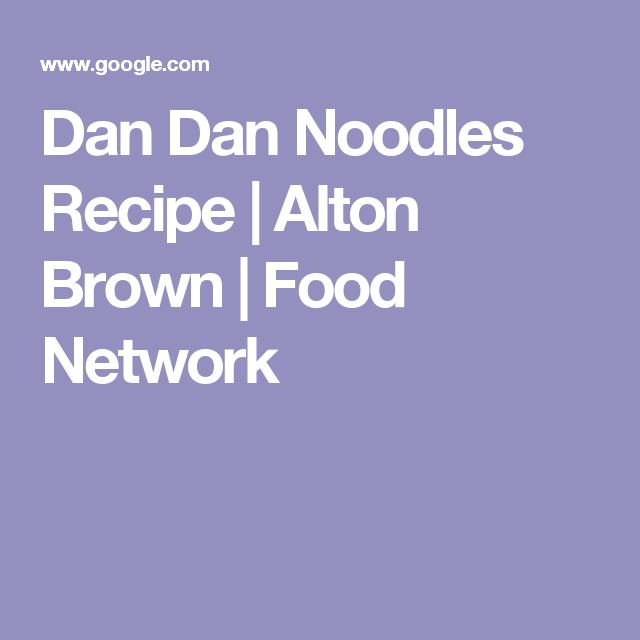 Dan dan noodles recipe alton brown food network easter dinner dan dan noodles recipe alton brown food network forumfinder Choice Image