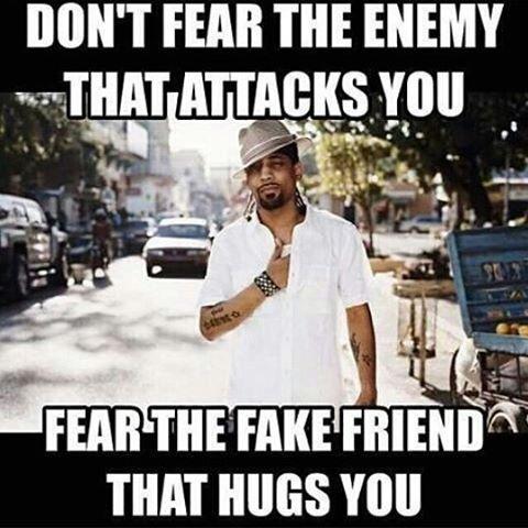 99d95d5997e58a6147a3e09c7e3a709c no loyalty left fuckafakefriend backstabbers everywhere