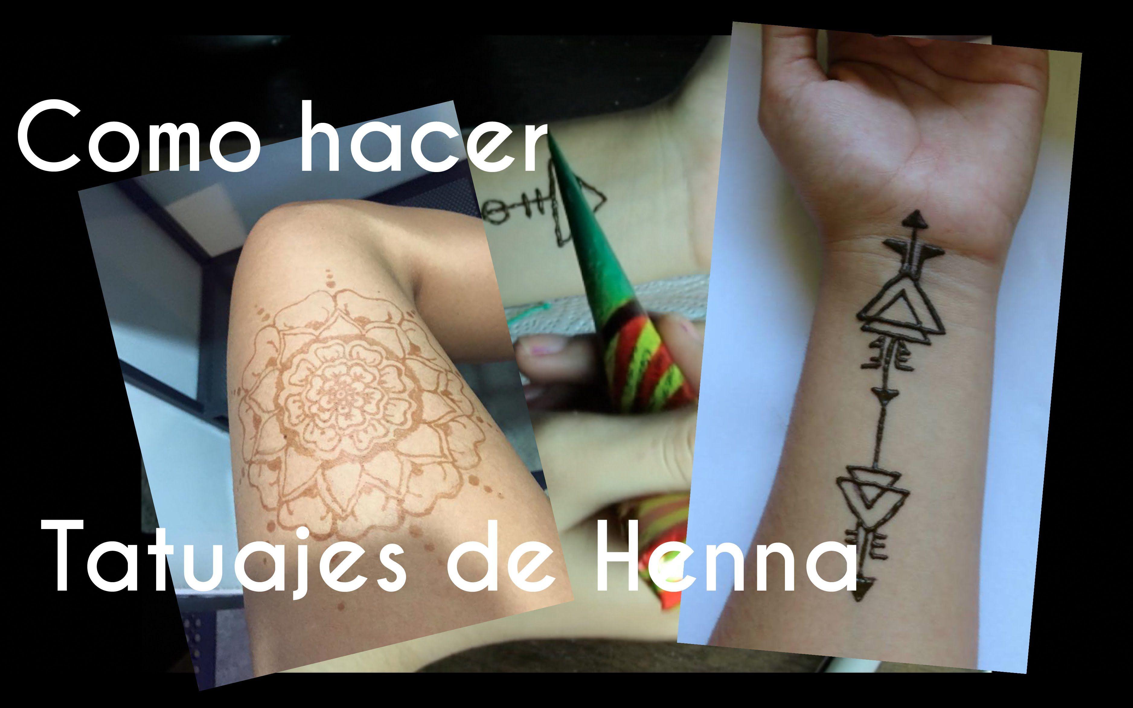 Como Hacer Tatuajes De Henna Tatuajes De Henna Henna Y Tatuajes