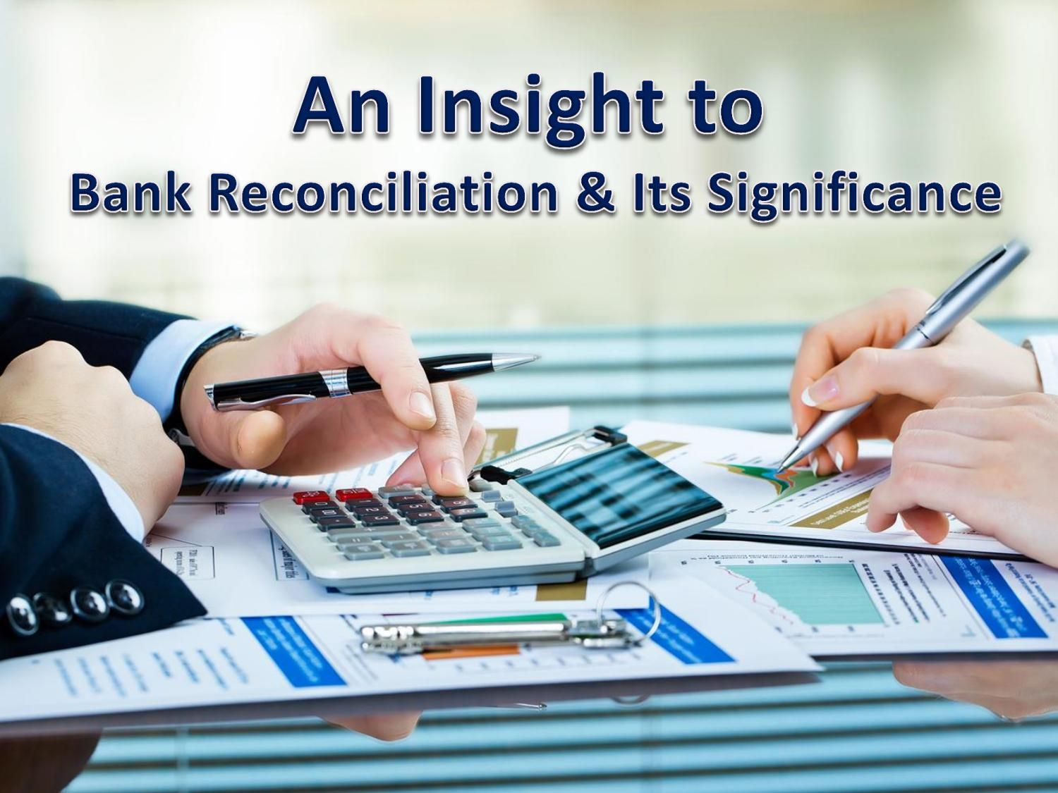 An Insight To Bank Reconciliation  Its Significance  Account