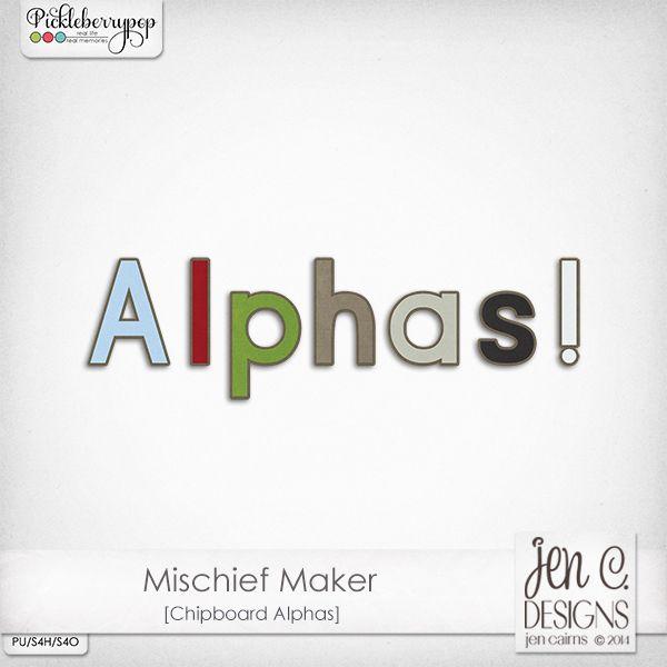 Mischief Maker: Chipboard Alphas