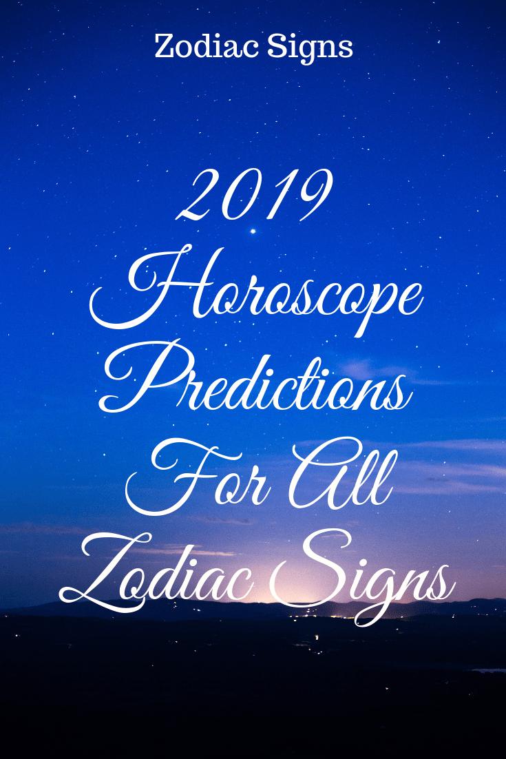 2019 Horoscope Predictions For All Zodiac Signs – Zodiac Sphere