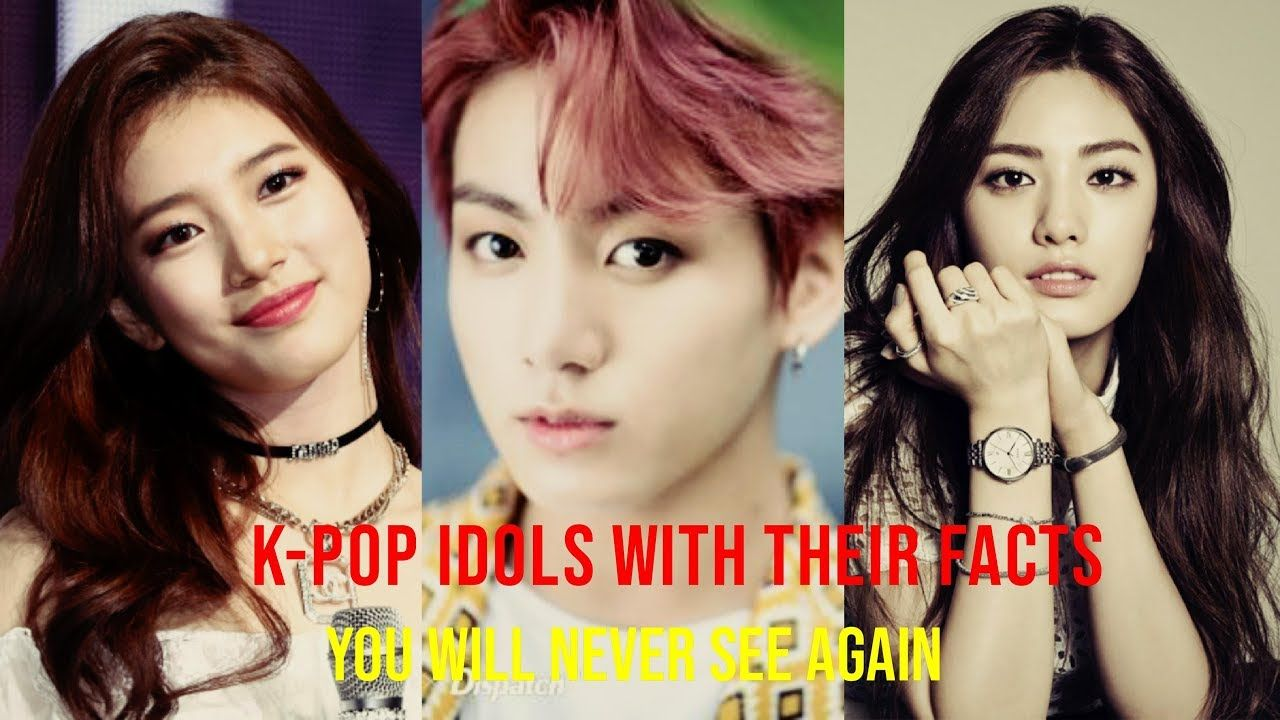 10 K Pop Idols With Their Facts You Will Never See Again Kpop Idol Kpop Idol