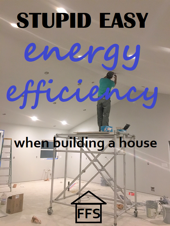 energy efficiency requirements when building a house and how to meet them. Stupid easy energy efficiency. DIY #energyefficiency