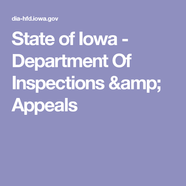 State Of Iowa Department Of Inspections Amp Appeals Cedar Rapids Appealing Iowa