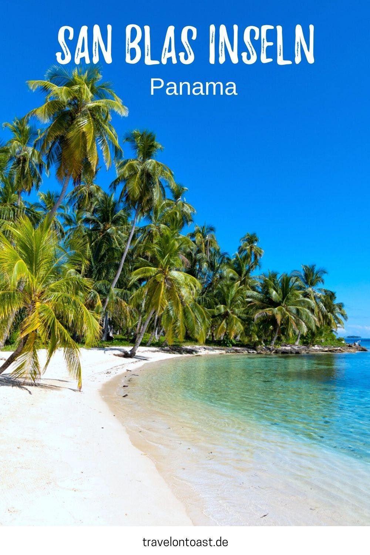 San Blas Inseln Tipps Fur Eure Traumhafte Panama Reise Travel On Toast Panama Reise Karibik Reisen Zentralamerika Reisen