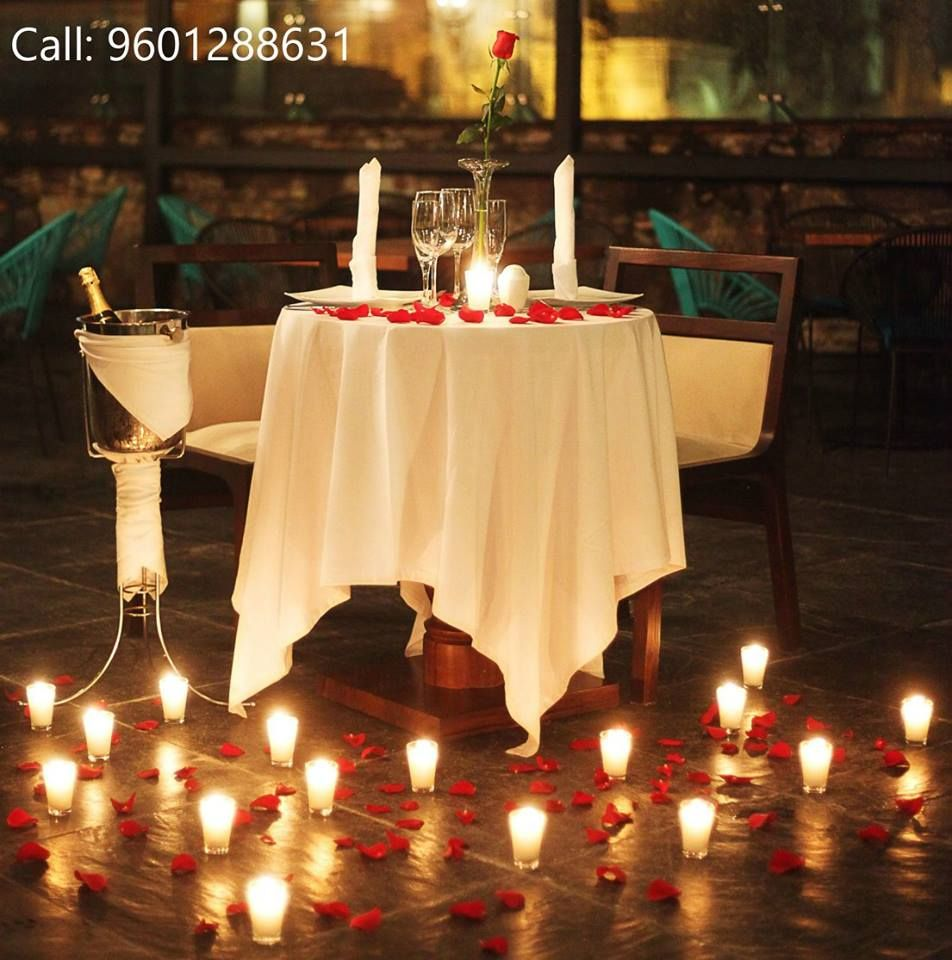 We Recommend You To Go For Valendine Address Sky Lounge Banquet Starottel 15 Ashr Romantic Dinner Decoration Romantic Dinner Setting Candle Light Dinner
