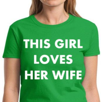 Gay Marriage Gift This Girl Loves Her Wife By Allgaytees On Etsy