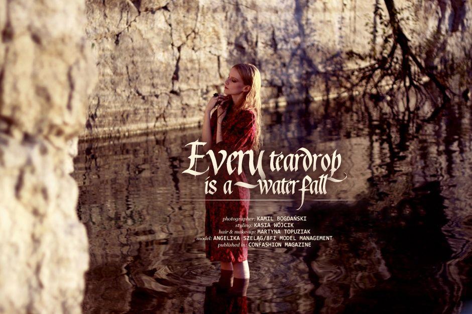 """Kamil Bogdański """"Every teardrop is a waterfall"""""""