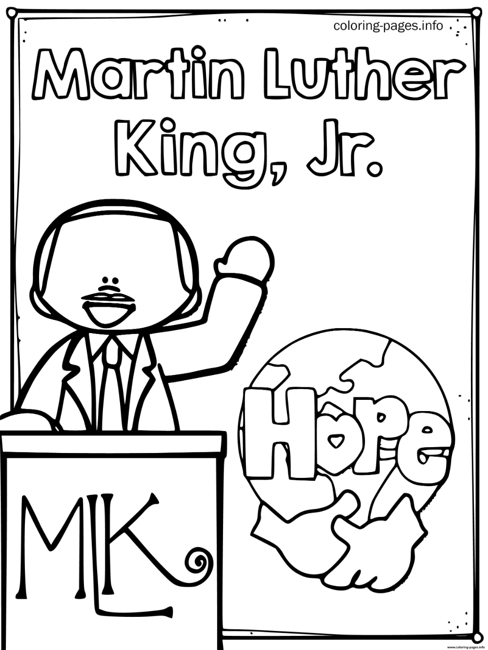 Print Martin King Jr Day Hope Coloring Pages Martin Luther King Jr Worksheets Martin Luther King Worksheets Martin Luther King Jr Activities