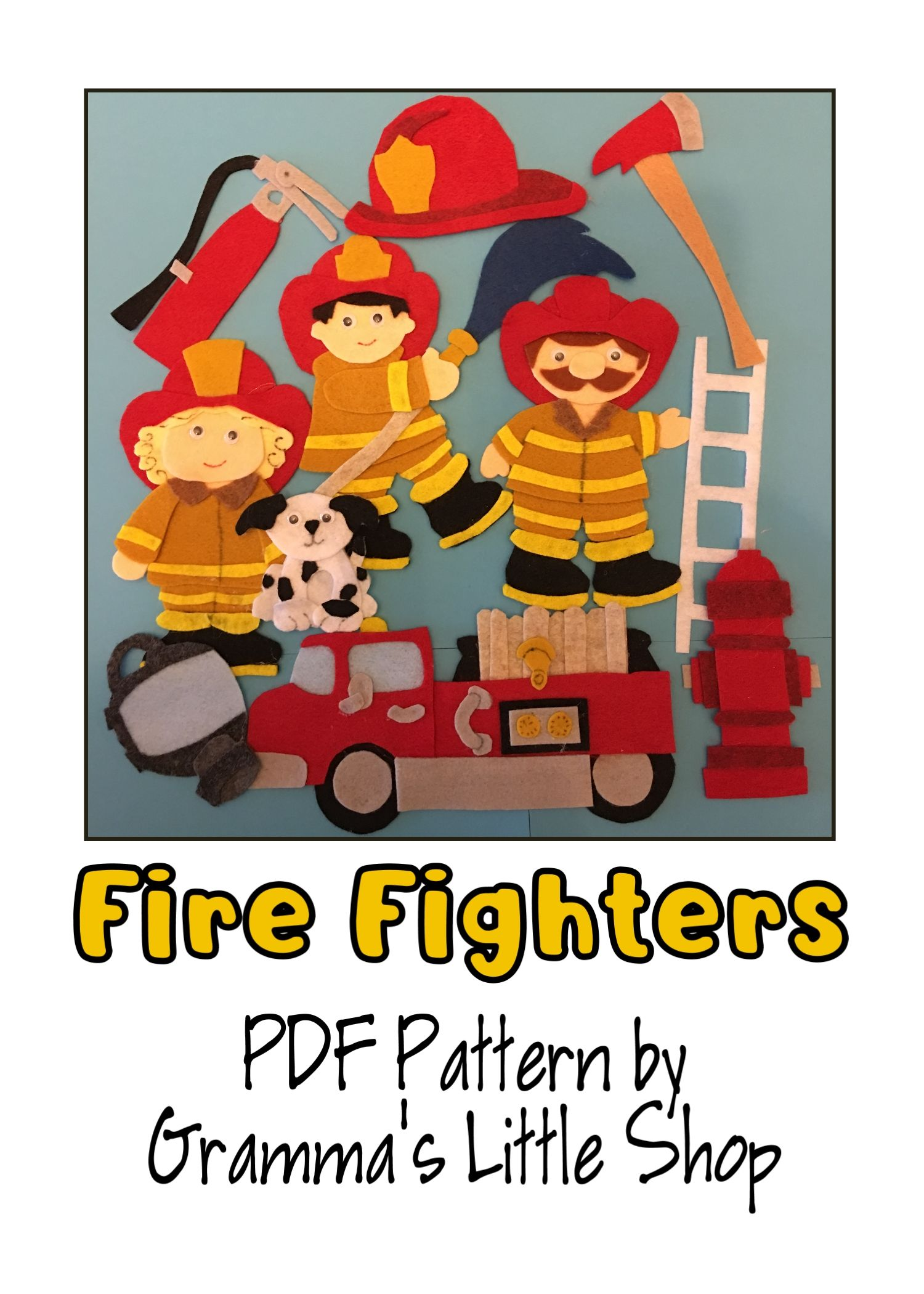 Fire Fighters And Fire Prevention Felt Board Patterns Teaching In The Home Fire Prevention Week Fire Prevention Felt Board Patterns