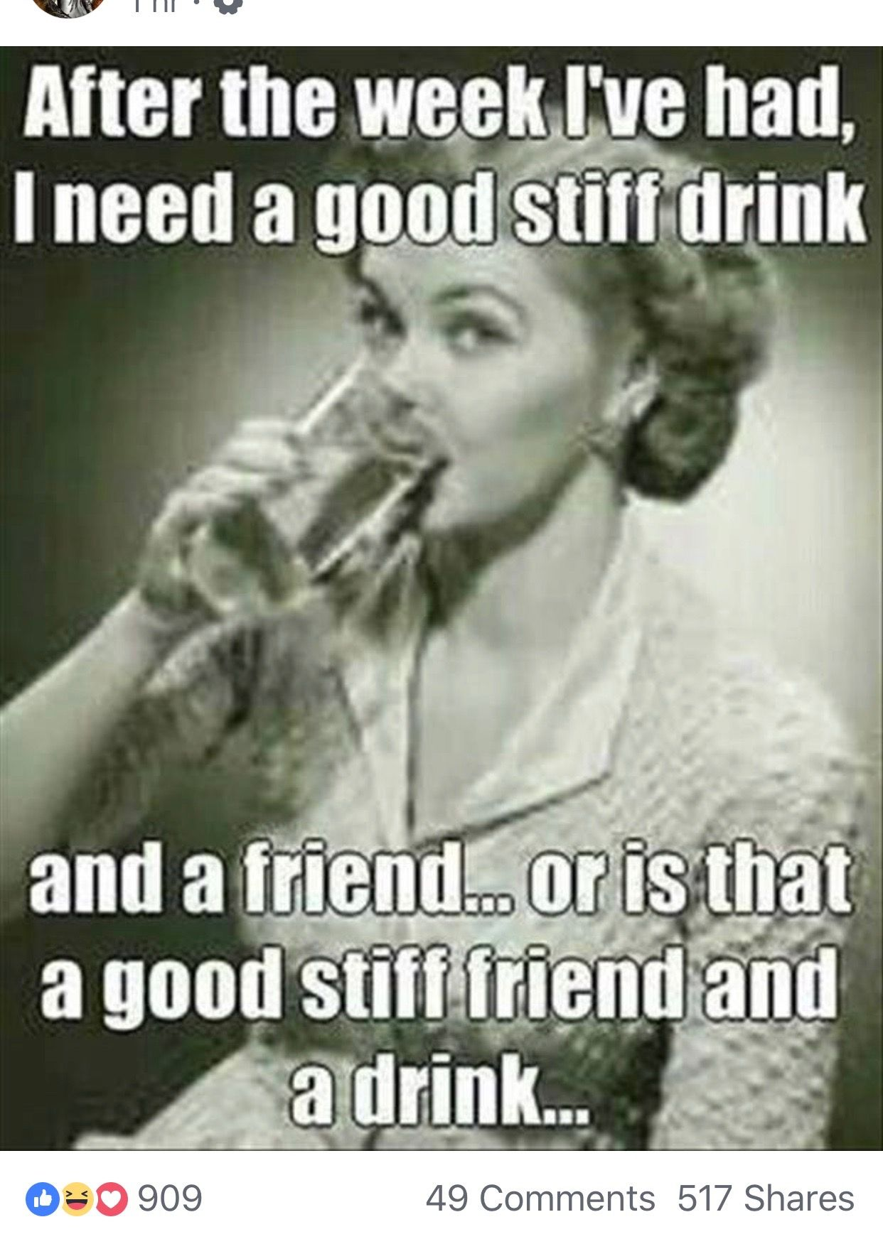 And tomorrow night we shall which i get looking forward to good friends and stiff drinks