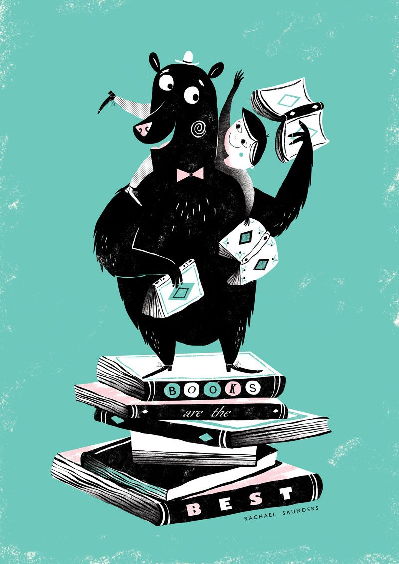 Books are the best by Rachel Saunders