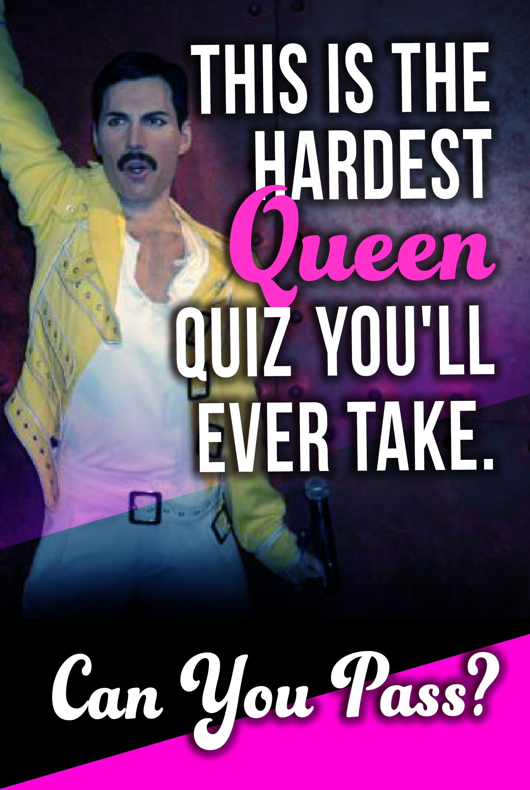 This Is The Hardest Queen Quiz You'll Ever Take  Can You