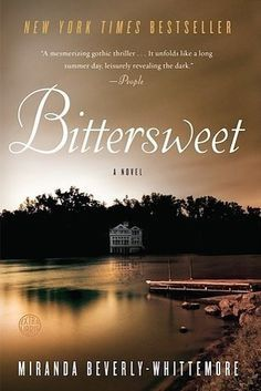 Bittersweet by Miranda Beverly-Whittemore | 37 Books With Plot Twists That Will Blow Your Mind