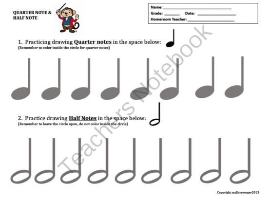 DRAW THOSE NOTES! Practice Sheet Drawing Quarter Notes & Half Notes ...