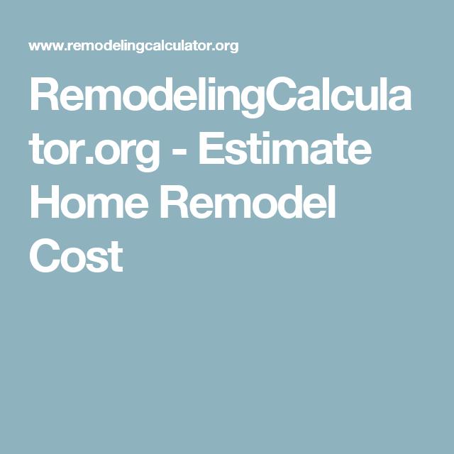 Estimate Home Remodel Cost