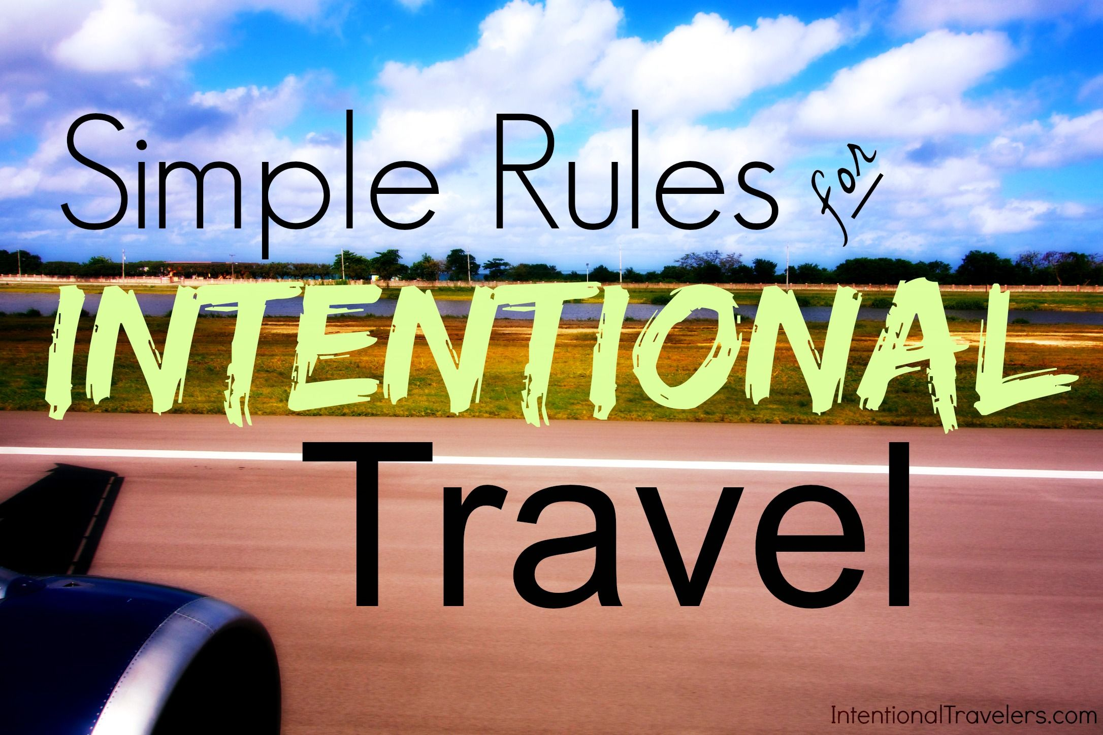 Rules For Intentional Travel Befriend Locals