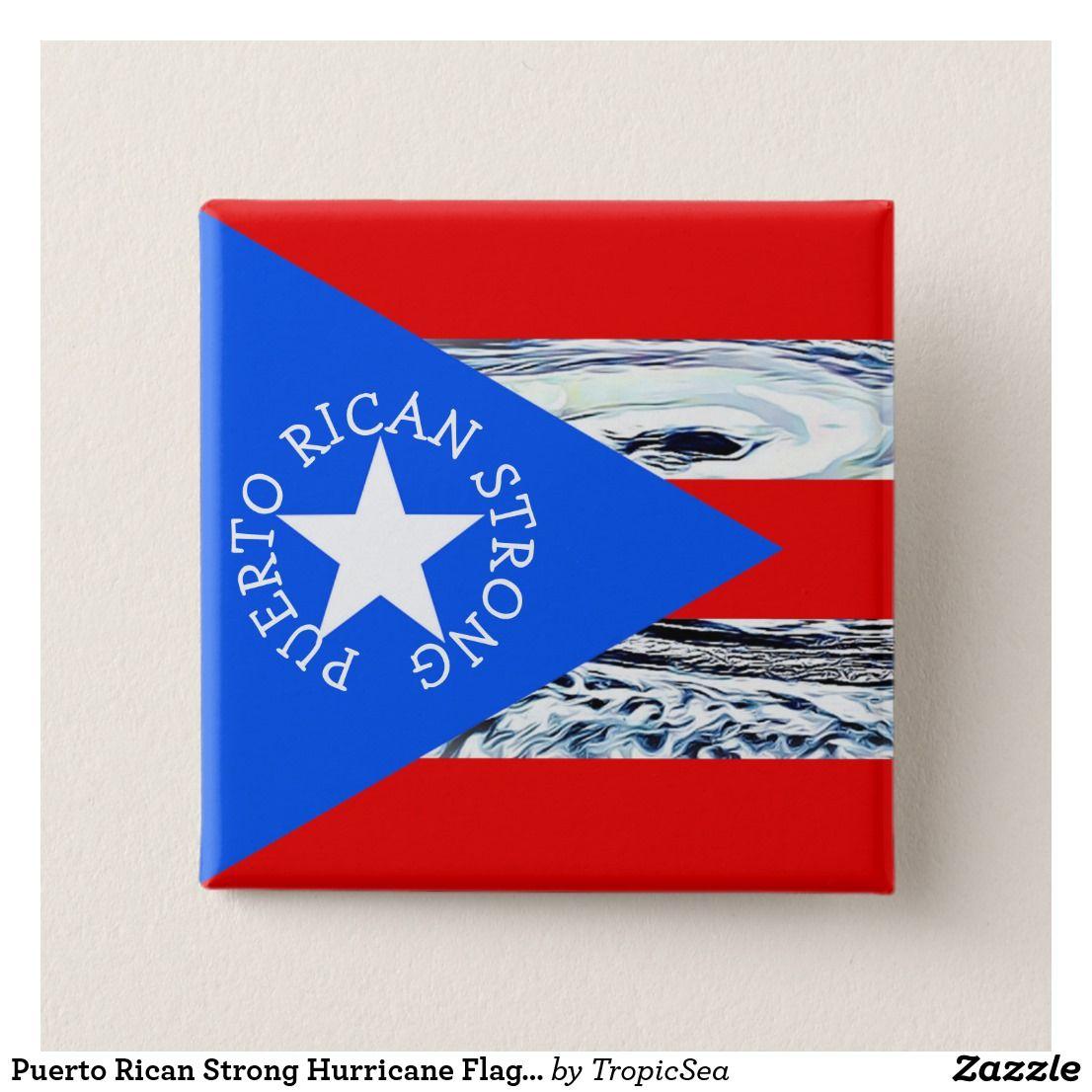Puerto Rican Strong Hurricane Flag Button Zazzle Com Puerto Ricans Hurricane Flag Puerto Rico