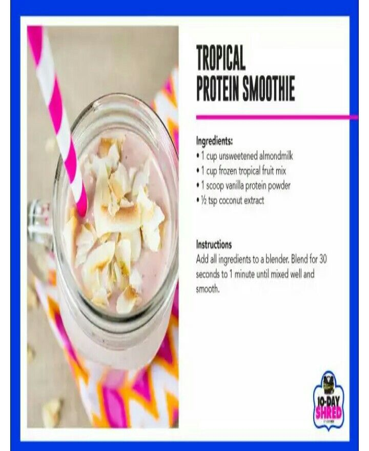 Tropical protein smoothie. Tropical protein smoothie 10 Day ...