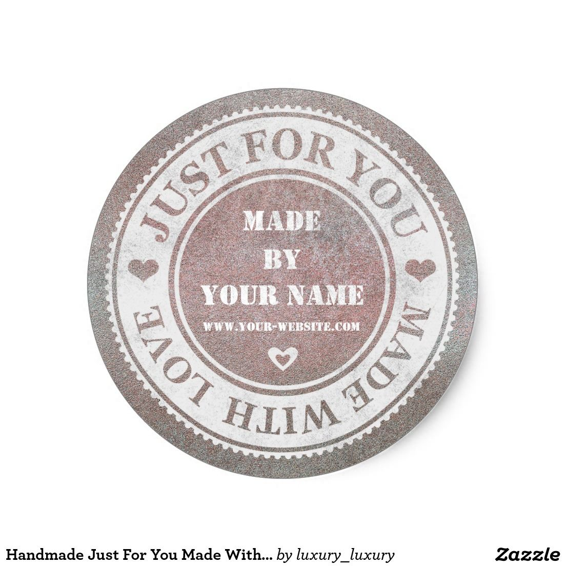 Handmade Just For You Made With Love Grungy Round Sticker ...