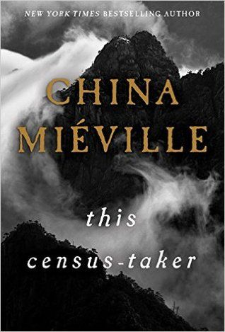 For readers of George Saunders, Kelly Link, and Karen Russell, This Census Taker is the poignant and uncanny new novella from award-winning and bestselling author China Miéville. After witnessing a profoundly traumatic event, a boy is left alone in a remote house on a hilltop with his increasingly deranged parent. When a stranger knocks on his door, the boy senses that his days of isolation are over—but by what authority does this man keep the meticulous records he carries? Is he the boy's…