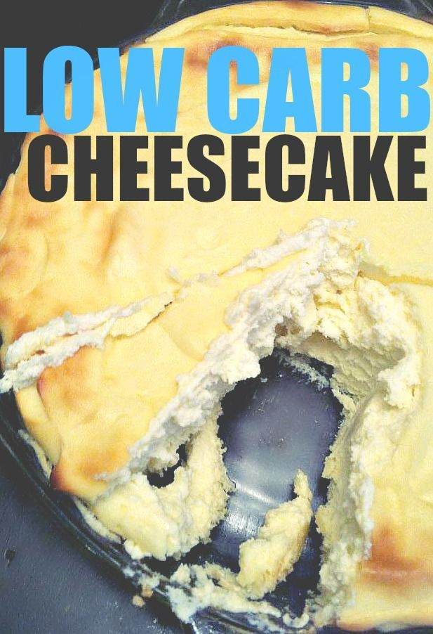 Low Carb Cheese Cake, Restaurants, Family & More!