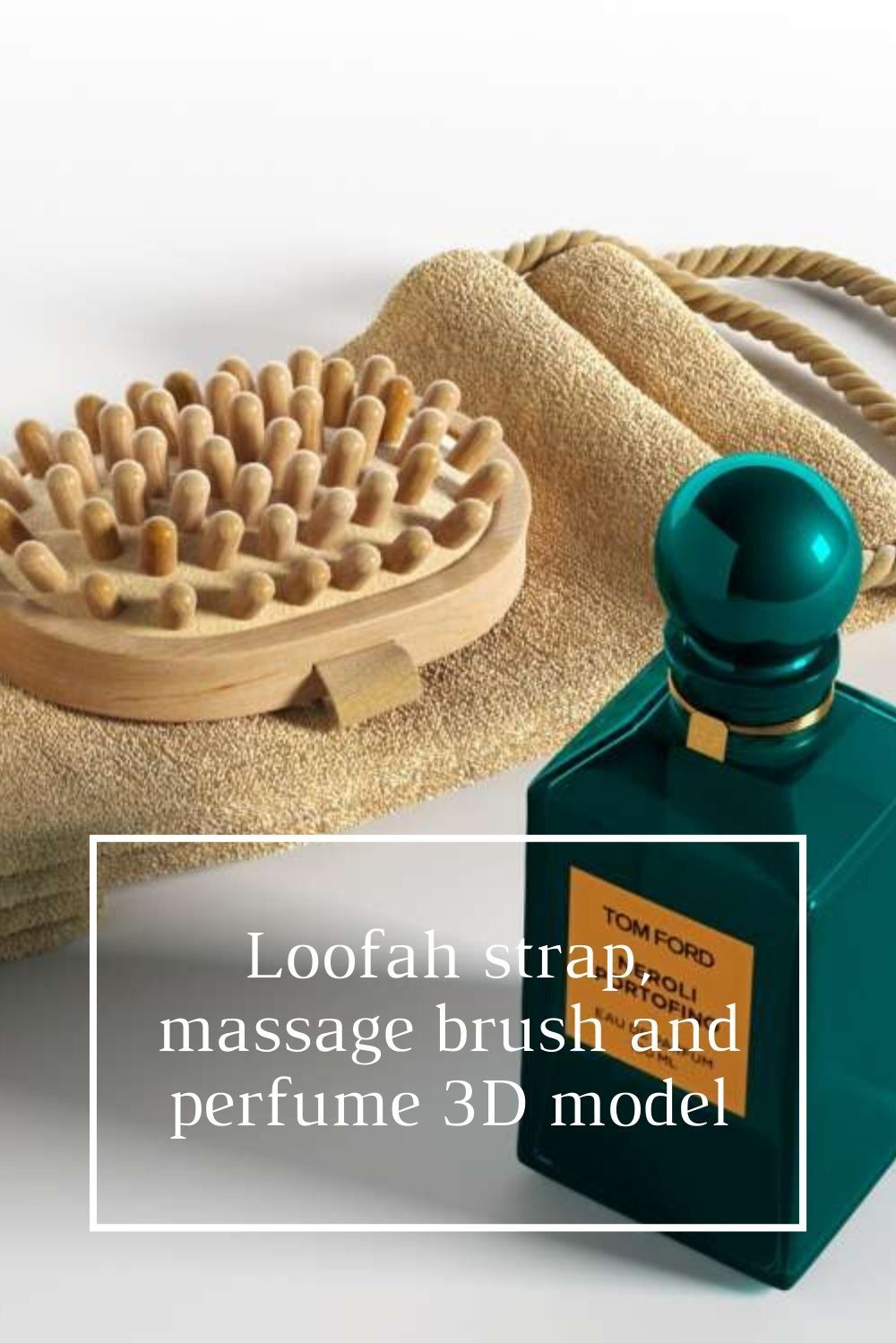 👉 Loofah strap, massage brush and perfume bottle 3D model. The perfect set to create a space dedicated to well-being!  Visit our website!  #3dmodel #3dinterior #3dobjects
