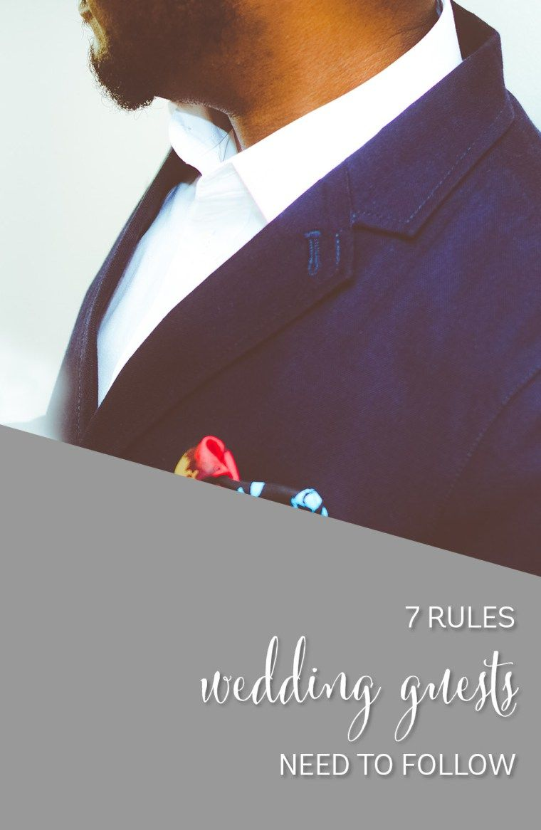 7 Commandments Of Being A Wedding Guest Etiquette Rules For Guests