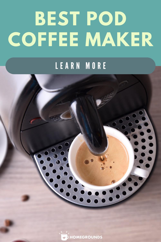 Best Pod Coffee Maker In 2020 In 2020 Pod Coffee Makers Coffee Maker Nespresso Coffee Maker