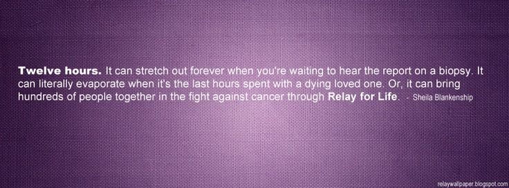 Pin By Kevin Gleason On Relay For Life Pinterest Relay For Life Classy Relay For Life Quotes