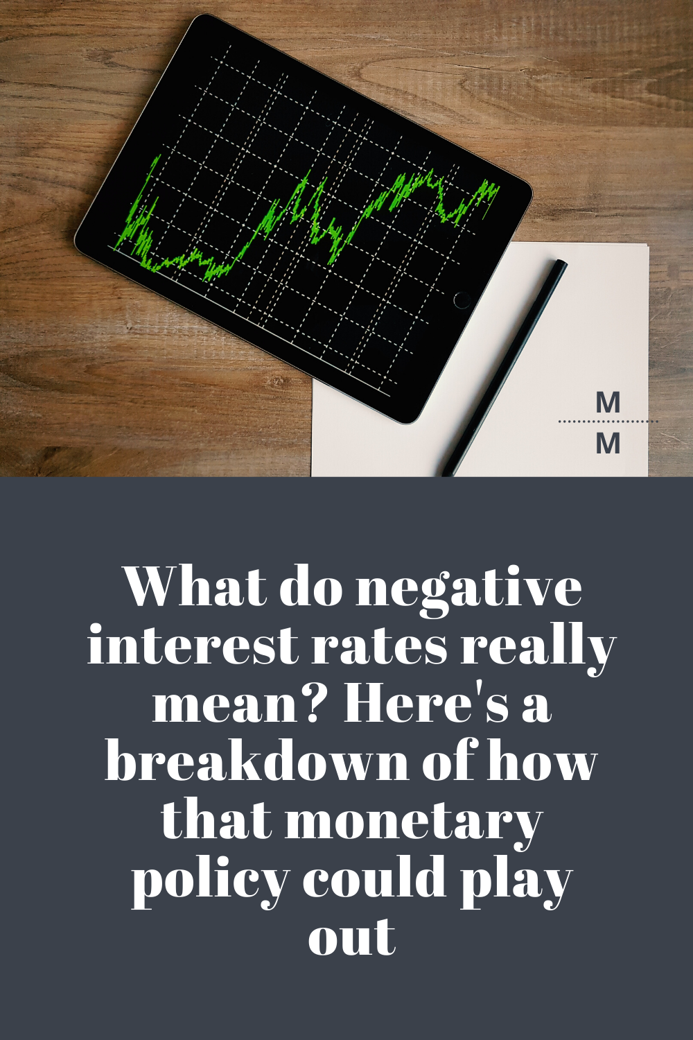 No One Will Blame You For Thinking Negative Interest Rates Sound Like Fake News Negative Interest Rates Are A Challengin In 2020 Interest Rates Negativity Good Credit