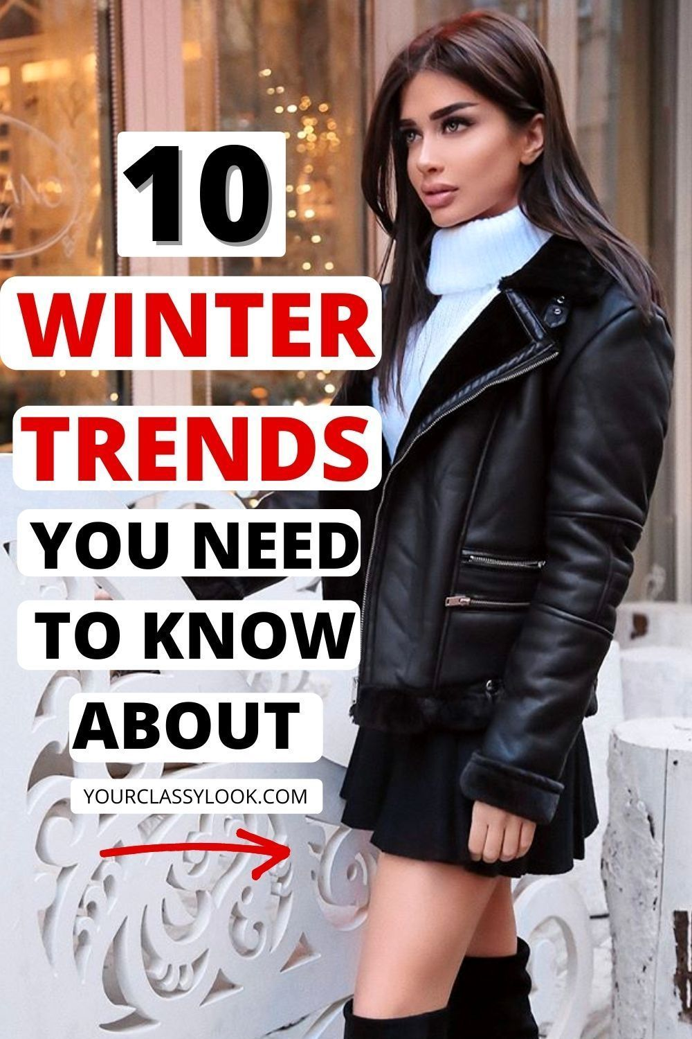 8 Key Fashion Trends for Winter 8/8 - Your Classy Look