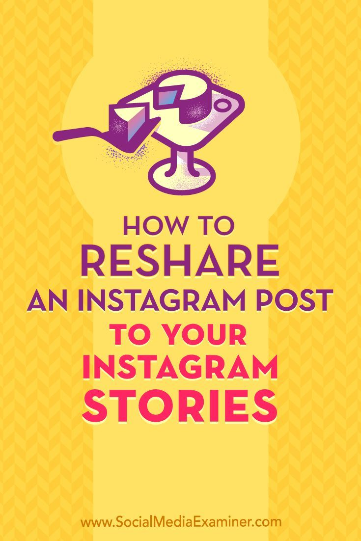 How to reshare an instagram post to your instagram stories social how to reshare an instagram post to your instagram stories social media examiner business media marketing and instagram ccuart Image collections